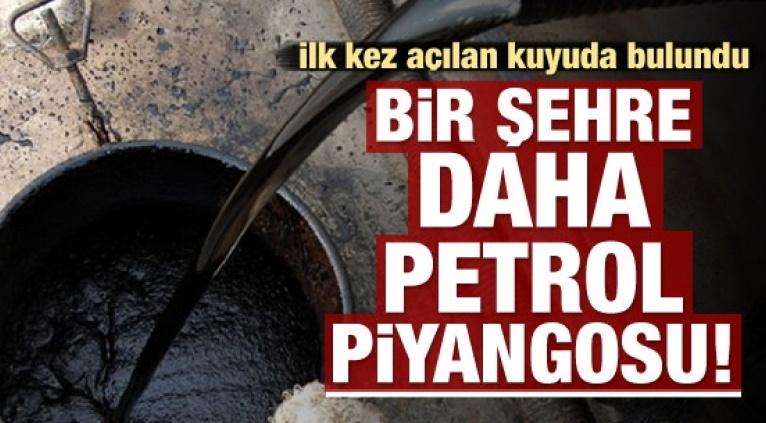 Batı Kıskanacak! Bir ilde daha petrol bulundu