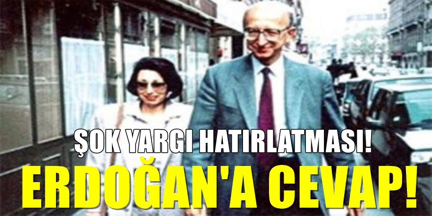 Erdal İnönü'nün eşinden Erdoğan'a sert CEVAP!