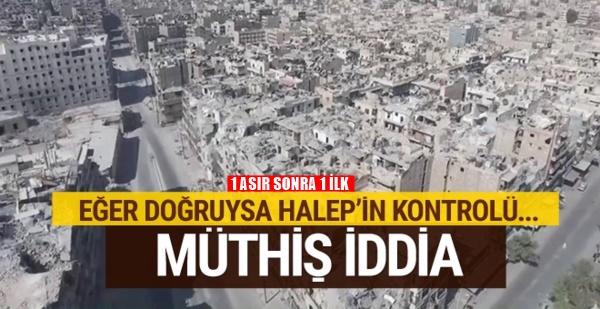 Halep'in kontrolü Türkiye'ye geçiyor