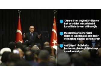 Cumhurbaşkanı Erdoğan: Fetö'nün İpi İslam Düşmanlarının Elindedir