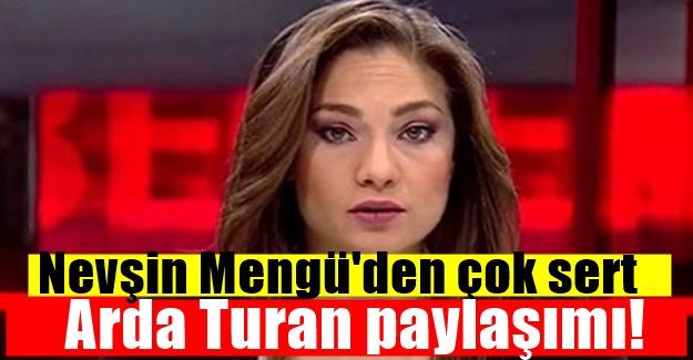 Nevşin Mengü'den çok sert Arda Turan paylaşımı!
