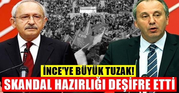CHP'de Muharrem İnce için skandal kumpas hazırlığı!