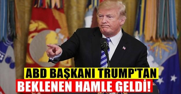 Amerika Başkanı Trump yine dediğini yaptı!