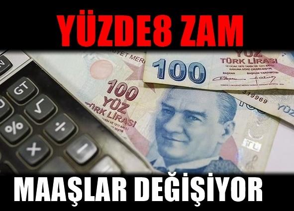 Maaşlara Yüzde8'lik Enflasyon zammı