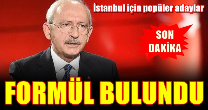 CHP'de İstanbul için popüler adaylar