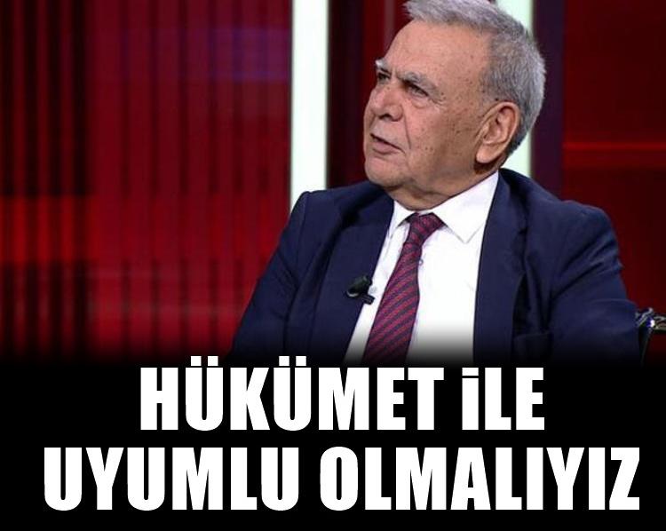 CHP'li Aziz Kocaoğlu: Hükümet ile uyumlu olmalıyız
