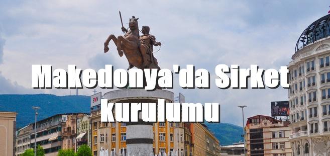 Makedonya'da şirket kuruluş sonrası elde edilen avantajlar