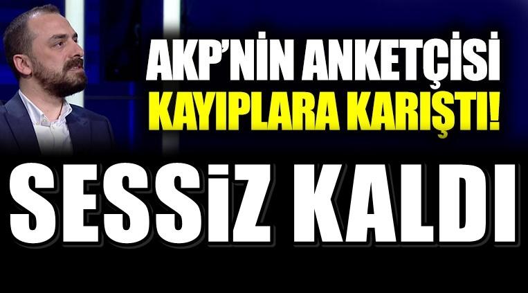 AKP'nin anketçisi kayıplara karıştı!