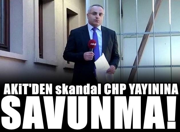 Akit TV'den Kılıçdaroğlu savunması geldi