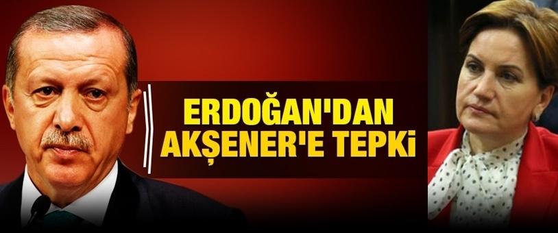 Erdoğan'dan Akşener'e: Bunlar senin iyi günlerin!