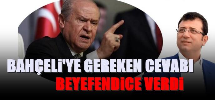 İmamoğlu'dan AKP ve Bahçeli'ye jet  yanıt