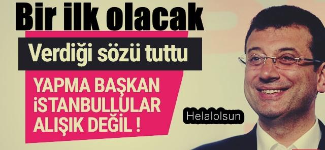 Ekrem İmamoğlu verdiği sözü tuttu! İstanbul'da bir ilk yaşanıyor