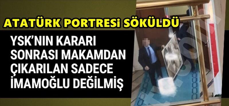 Ekrem İmamoğlu'nun İBB'de astığı Atatürk portresi böyle söküldü