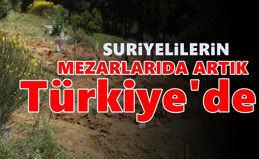 Suriyelilere özel mezarlıklar kuruluyor