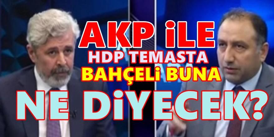 AKP ile MHP Sessiz kala dursun! HDP'den itiraf var