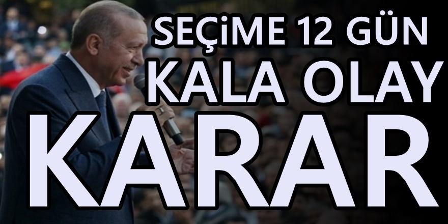 Erdoğan'dan 23 Haziran kararı: