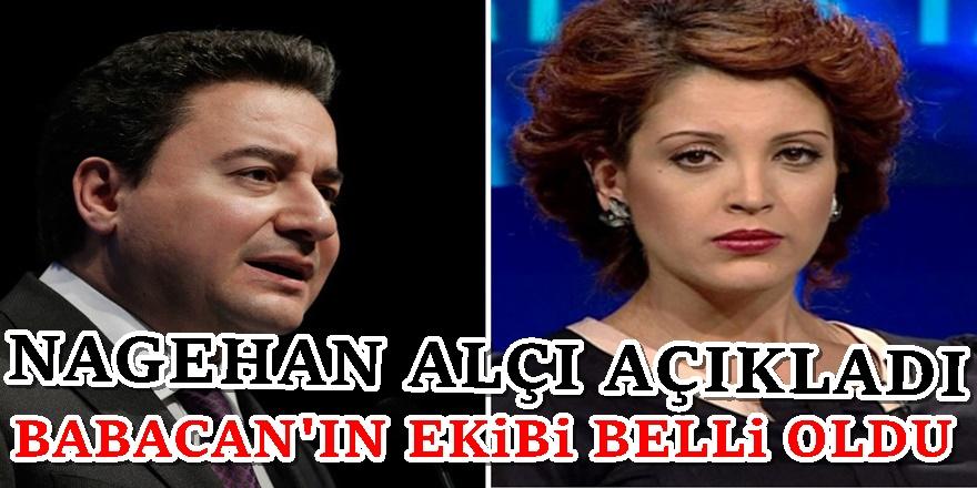 Nagehan Alçı Ali Babacan'ın partisindeki isimleri açıkladı!