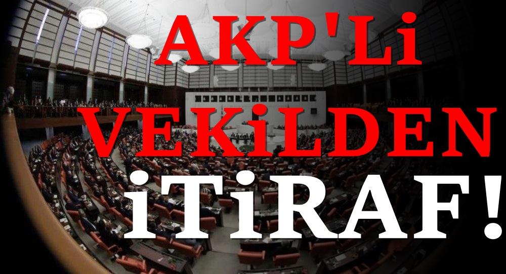 AKP'li vekilden şaşırtan Erdoğan itirafı!