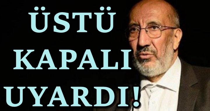 Abdurrahman Dilipak'tan Erdoğan'a Hz. Ömer uyarısı