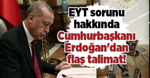 Erdoğan'dan EYT hamlesi: Talimat verildi