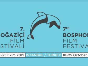 7'nci Boğaziçi Film Festivali'ne Doğru