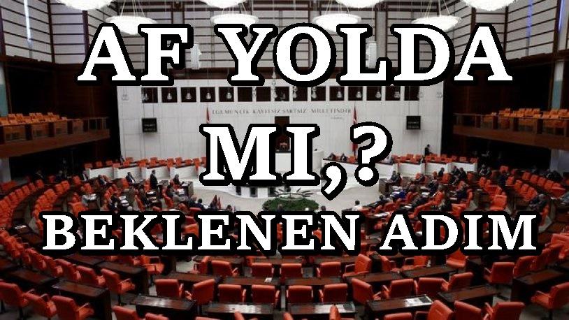 Af çıkıyor mu ? AKP'den af planı