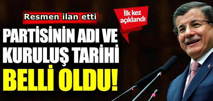 Ahmet Davutoğlu'nun partisinin adı ve kuruluş tarihi belli oldu