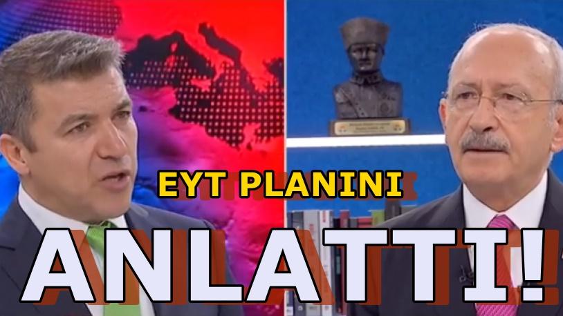 FOX TV'de Kemal Kılıçdaroğlu'ndan EYT formülü
