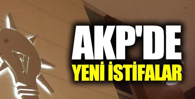 AKP'de 'istifa' fırtınası : Sayı 25'i bulacak