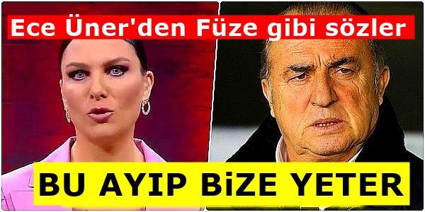 Ece Üner'den Zehir Zemberek Fatih Terim isyanı