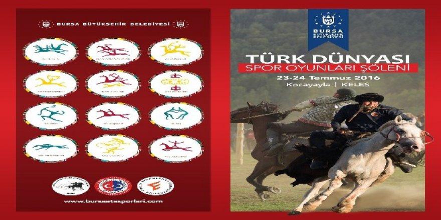 'Türk Dünyası Spor Oyunları Şöleni' Bursa'da