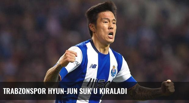 Trabzonspor Hyun-Jun Suk'u kiraladı
