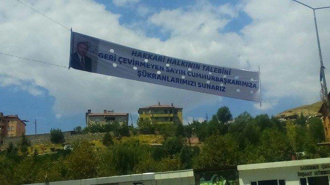 Hakkari'den Erdoğan'a Pankartlı Teşekkür