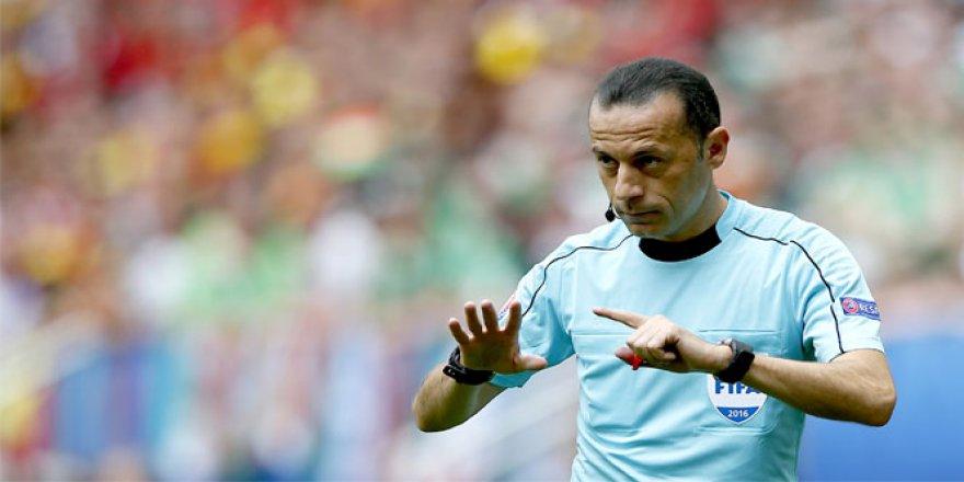 Hakem Cüneyt Çakır, Leicester City - Porto maçını yönetecek