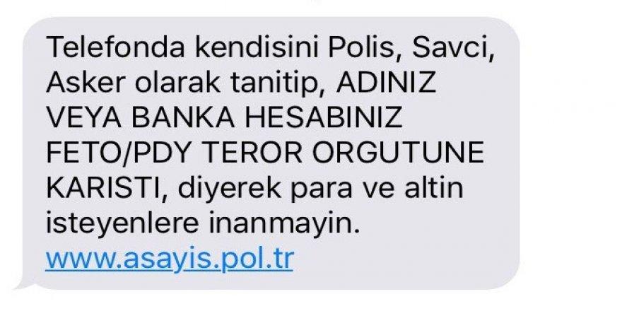 Polisten SMS ile FETÖ dolandırıcılığı uyarısı