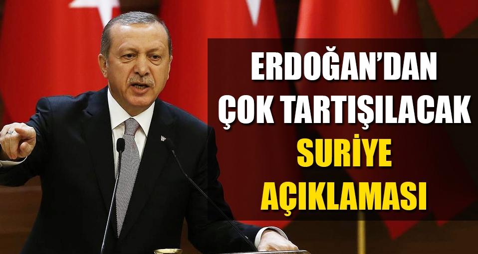 Erdoğan: Suriye'ye Esed'in hükümdarlığına son ermek için girdik