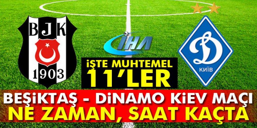 Dinamo Kiev-Beşiktaş maçı hangi gün, saat kaçta, hangi kanalda?