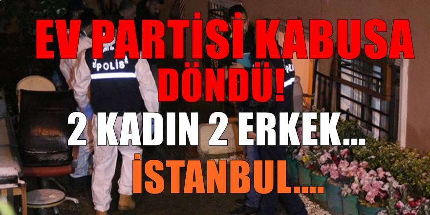 İstanbul Kartal'da kabusa dönen Ev partisi!