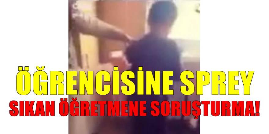 Amasya'da Öğrencisine sprey sıkan stajyer öğretmene soruşturma başlatıldı!