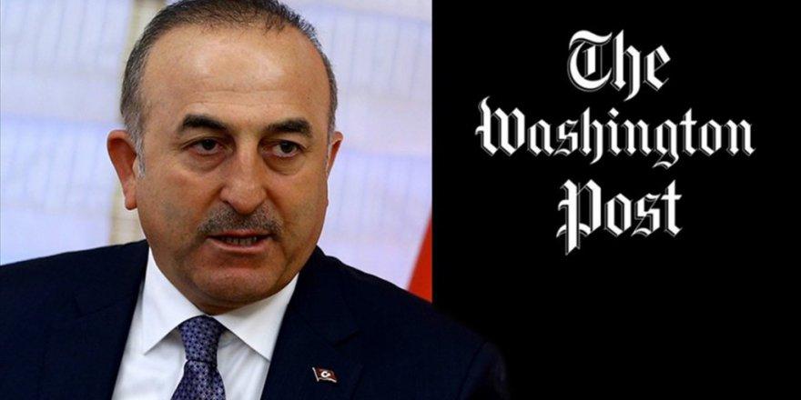 Çavuşoğlu Washington Post'a Yazdı