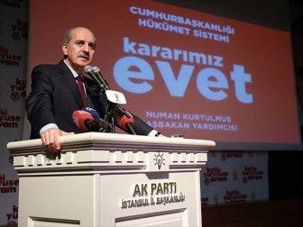 Başbakan Yardımcısı Numan Kurtulmuş: Türkiye Artık Eski Türkiye Değil