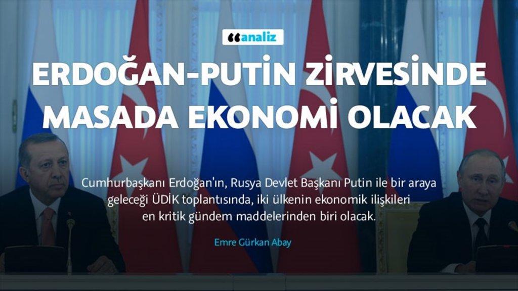 Erdoğan-Putin zirvesinin konusu