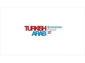 Arap Yatırımcılar Türkiye'deki Fırsatlara Gelecek