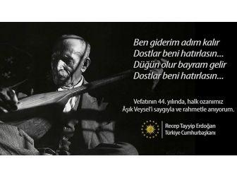 Cumhurbaşkanı Erdoğan'dan Aşık Veysel Mesajı