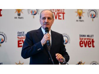 Başbakan Yardımcısı Kurtulmuş: Bunlar Ne Yaparlarsa Yapsınlar Güçlü Türkiye Geliyor