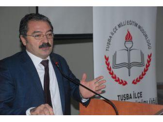 """Tuşba'da """"Okullarda Rehberlik Hizmetlerinin Güçlendirilmesi"""" Paneli"""