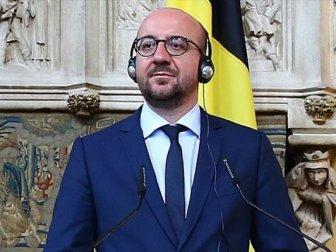 Belçika Başbakanı Charles Michel'den şok Türkiye Açıklaması!