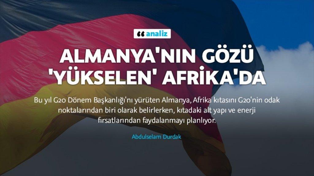 Almanya şimdi de gözünü Afrika'ya dikti!