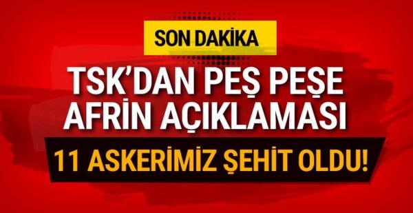 TSK'dan Son dakika Açıklaması! Afrin'den Acı haber