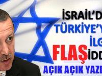 İsrail basınından Türkiye'yle ilgili önemli iddia